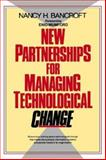 New Partnerships for Managing Technological Change 9780471546740