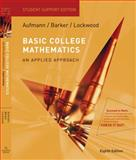 Basic College Mathematics : An Applied Approach, Aufmann, Richard N. and Barker, Vernon C., 0547016743