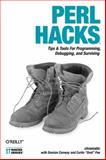 Perl Hacks : Tips and Tools for Programming, Debugging, and Surviving, Conway, Damian and Poe, Curtis, 0596526741