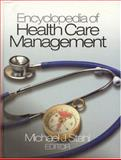 Encyclopedia of Health Care Management, , 0761926747