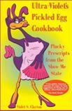 Ultra-Violet's Pickled Egg Cookbook 9780967566740