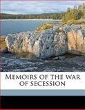 Memoirs of the War of Secession, Johnson Hagood and U. R. 1846-1917 Brooks, 1149486740