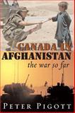 Canada in Afghanistan, Peter Pigott, 1550026747