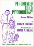 Pet-Oriented Child Psychotherapy, Levinson, Boris M. and Mallon, Gerald P., 0398066744