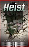 Heist, Saddleback Educational Publishing, 1616516747