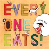 Everyone Eats, Julia Kuo, 1897476744