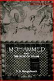 Mohammad and the Rise of Islam, Margoliouth, D. S., 193195674X
