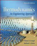 Thermodynamics : An Engineering Approach with Student Resources, Cengel, Yunus and Boles, Michael, 0077366743