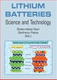 Lithium Batteries : Science and Technology, , 0387926747