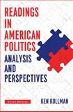 Readings in American Politics : Analysis and Perspecitves, Kollman, Ken, 0393936740