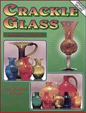 Collectors Guide to Crackle Glass, Stan Weitman and Arlene Weitman, 0891456740