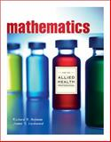 Mathematics with Allied Health Applications, Aufmann, Richard N. and Lockwood, Joanne, 1111986746