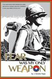 Fear Was My Only Weapon, J. Papp, 1492146749