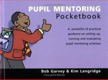 Pupil Mentoring Pocketbook, Bob Garvey, 1903776740