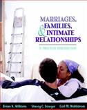 Marriages, Families, and Intimate Relationships : A Practical Introduction, Wahlstrom, Carl and Sawyer, Stacey, 0205366740