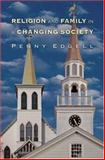 Religion and Family in a Changing Society, Edgell, Penny, 0691086745