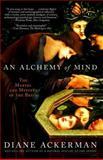 An Alchemy of Mind, Diane Ackerman, 0743246748