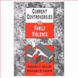 Current Controversies on Family Violence, , 0803946740