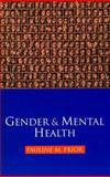 Gender and Mental Health, Prior, Pauline M., 0814766749