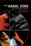 The Hadal Zone : Life in the Deepest Oceans, Alan Jamieson, 1107016746