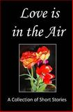 Love Is in the Air, Vanessa Wester and James Smith, 1490916741