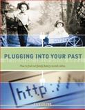 Plugging into Your Past, Rick Crume, 1558706747