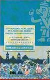 La Antropología Sociocultural en el México Del Milenio : Búsquedas, Encuentros y Transiciones, Peña Guillermo de la y Luis Vázquez León (coords., 9681666747