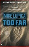 Too Far, Mike Lupica, 0425206742