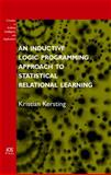 An Inductive Logic Programming Approach to Statistical Relational Learning, Kersting, Kristian, 1586036742