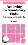 Achieving Extraordinary Ends : An Essay on Creativity, , 9024736749