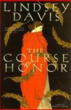 The Course of Honour, Lindsey Davis, 0892966742