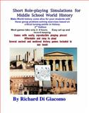 Short Role-Playing Simulations for Middle School World History, Di Giacomo, Richard, 0983426740