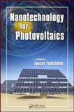 Nanotechnology for Photovoltaics, Tsakalakos, Loucas, 1420076744