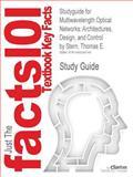 Studyguide for Multiwavelength Optical Networks, Cram101 Textbook Reviews, 1490206744