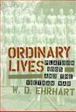 Ordinary Lives : Platoon 1005 and the Vietman War, Ehrhart, W. D., 1566396743