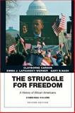The Struggle for Freedom : A History of African Americans, Carson, Clayborne and Lapsansky-Werner, Emma J., 0134056744