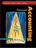 Financial Accounting, Albrecht, W. Steve and Stice, James D., 0324206747