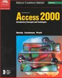 Microsoft Access 2000 Introductory Concepts and Techniques, Shelly, Gary B. and Cashman, Thomas J., 0789546744