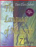 The Language of Medicine : A Write-in Text Explaining Medical Terms, Chabner, Davi-Ellen, 1416036741