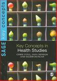 Key Concepts in Health Studies, Crinson, Iain and Duncan, Eilidh, 1848606745