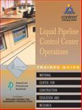 Liquid Pipeline Control Center Operations , Level 1 9780130466747