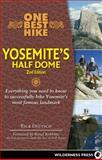 One Best Hike: Yosemite's Half Dome, Rick Deutsch, 0899976743