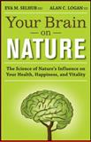 Your Brain on Nature 1st Edition