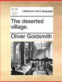 The Deserted Village, Oliver Goldsmith, 1170036740