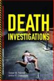 Death Investigations, James M. Adcock and Arthur S. Chancellor, 1449626742