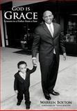 God Is Grace, Warren Bolton, 1468506749