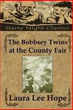 The Bobbsey Twins at the County Fair, Laura Hope, 1490426744