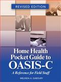 Home Health Pocket Guide to OASIS-C, Melinda A. Gaboury, 1601466749