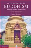 An Introduction to Buddhism : Teachings, History and Practices, Harvey, Peter, 0521676746