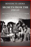 Secrets from the Field : An EthnographerApos, Grima, Benedicte, 1420806742